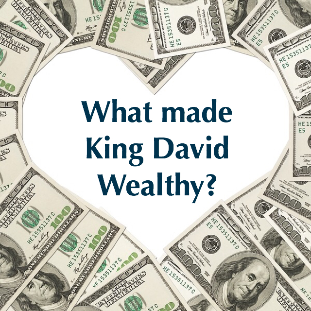 5 Principles That Made King David Wealthy