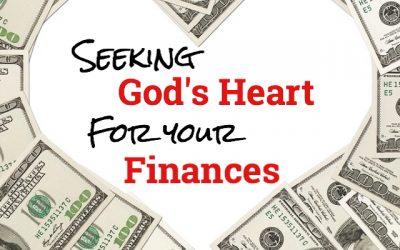Seeking God's Heart For Your Finances