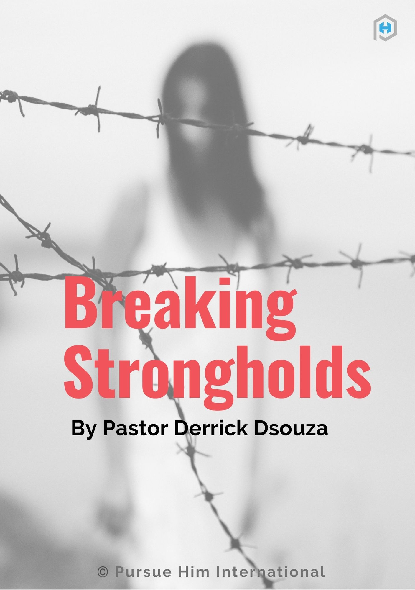 Breaking strongholds and bondages