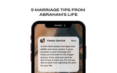 5 Marriage Tips From Abraham's Life